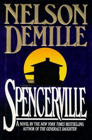 Spencerville By Nelson Demille A Readalike For Ken Follett