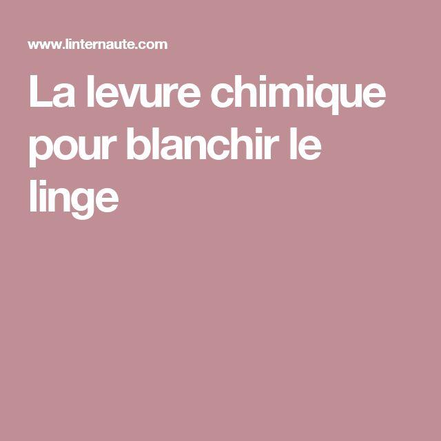 Amazing Comment Blanchir Du Linge #12: La Levure Chimique Pour Blanchir Le Linge