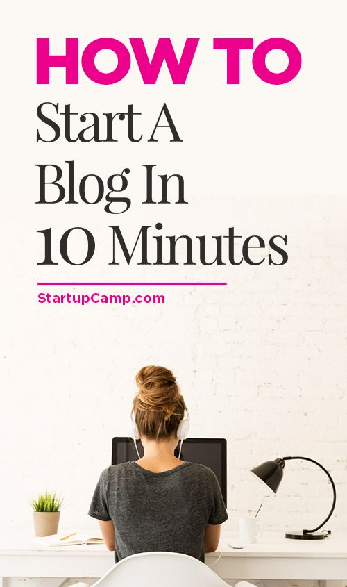 How to Start a Blog in 10 Minutes!!