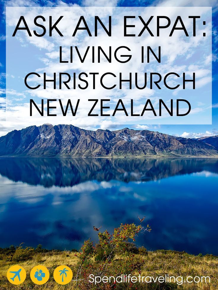 Interview with an expat about Christchurch, New Zealand