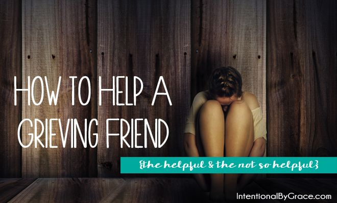 Help a grieving friend with these tips! Don't make the mistake of hurting your friend more.
