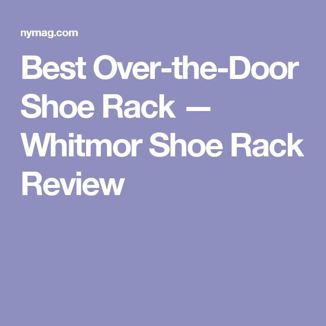 Best Over-the-Door Shoe Rack — Whitmor Shoe Rack Review