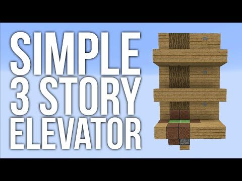 Minecraft - Simple 3 Story Elevator - Redstone Tutorial - YouTube