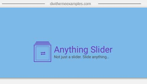 Anything Slider plugin for Divi The Slide Anything plugin for Divi Allows you to slide almost any Divi built-in modules in slides or 3rd party modules.