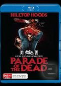 Leah wishes for : Hilltop Hoods - Parade of the Dead (blue ray dvd