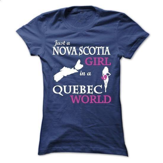 Just a Nova Scotia - QUEBEC V^3^ - #shirts for men #hooded sweater. ORDER HERE => https://www.sunfrog.com/LifeStyle/Just-a-Nova-Scotia--QUEBEC-V3-Ladies.html?60505