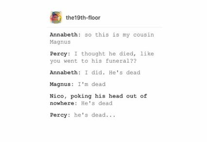 I feel like this is gonna happen and Percy will be hella confused, but no one will explain it to him.