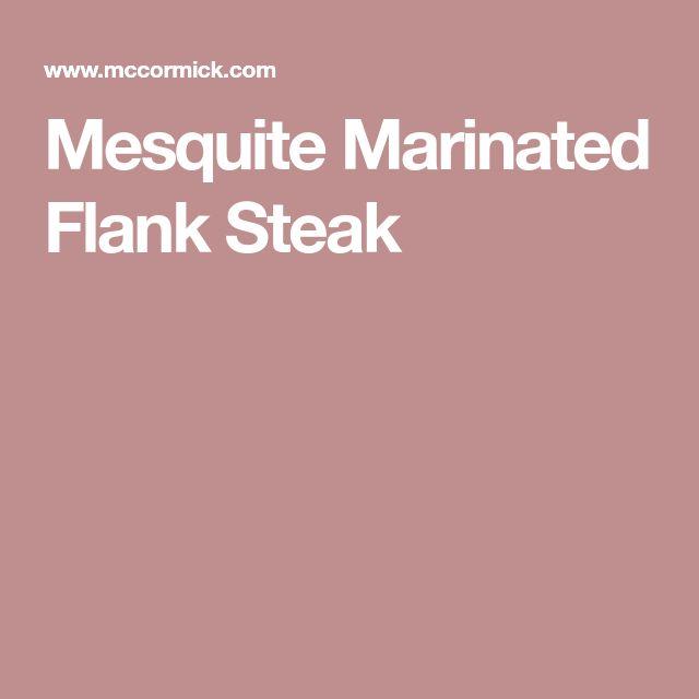 Mesquite Marinated Flank Steak