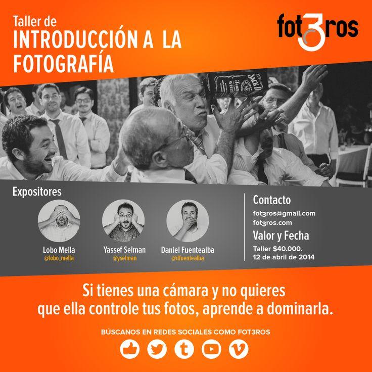 @fot3ros | Taller de Introducción a la Fotografía