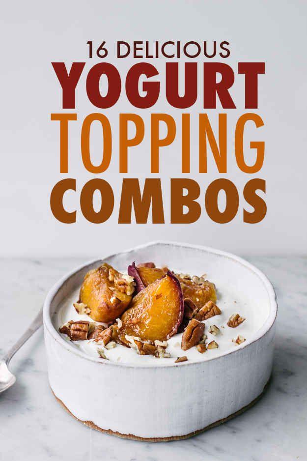 16 Delicious Yogurt Topping Combos- including chocolate, mashed banana, blueberry lemon