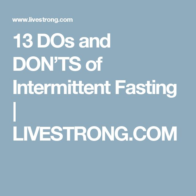 13 DOs and DON'TS of Intermittent Fasting | LIVESTRONG.COM