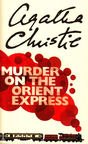 August 2014: Murder on the Orient Express by Agatha Christie (read anything by Agatha Christie