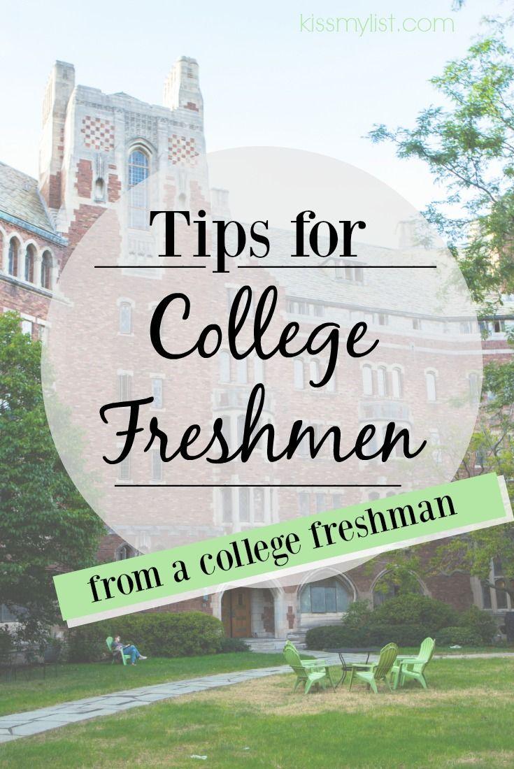 mais de ideias sobre college freshman tips no tips for college freshmen from the college freshman via kissmylist