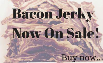 Bacon Jerky now on sale! #baconjerky #jerky