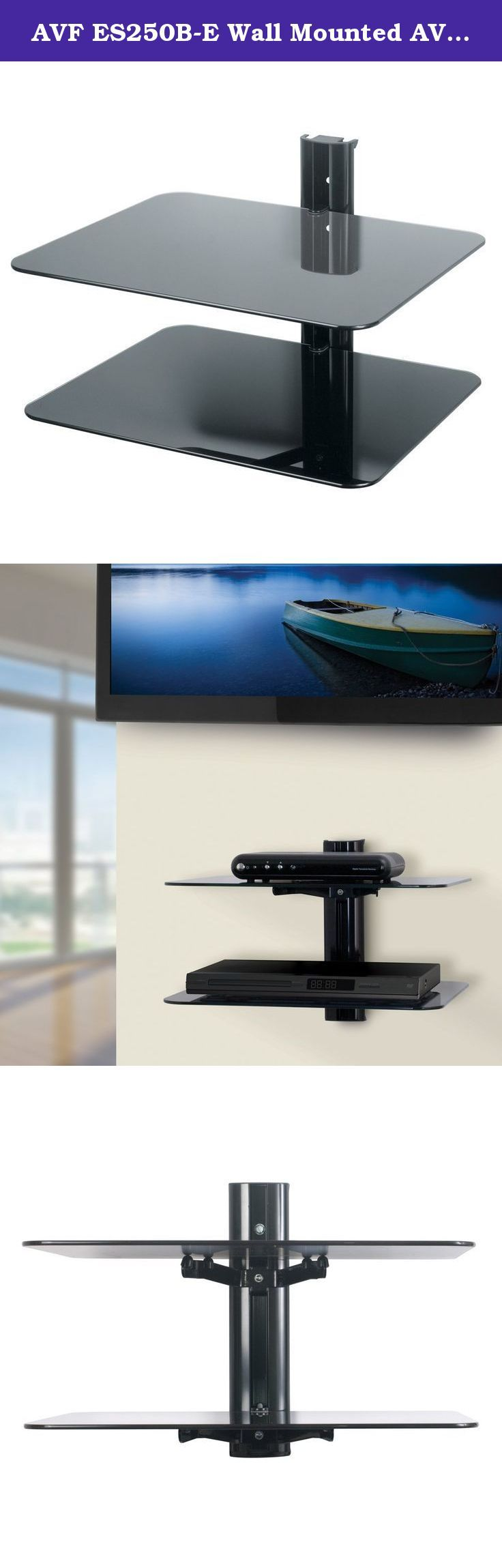 AVF ES250B-E Wall Mounted AV Component Shelving System - 2 Shelves, Black. The ES250B-E is an A/V wall shelf unit with two shelves. It's great for a cable box, satellite box, DVR, Blu Ray, DVD, video game consoles, routers, speakers, Sonos devices, other audio devices, and even your prized snow globe collection (for example). The ES250B-E shelving unit not only saves valuable space, but it also safely secures your AV equipment to the wall. Installation is quick and easy. The...