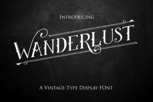 http://Wanderlust is a beautifully crafted vintage style display font, suitable for adding a touch of sophistication and charm to any period style design. Use is a large number of ways and get inspired by this stunning and versatile display typeface. Download Wanderlust, a beautiful display font, today.