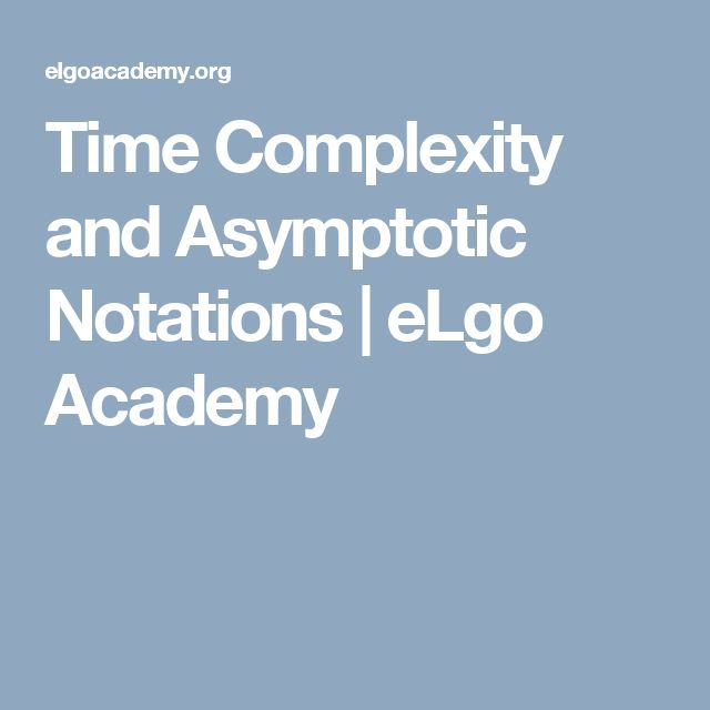 Time Complexity and Asymptotic Notations | eLgo Academy