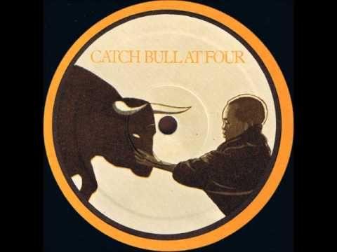 Cat Stevens -- Catch Bull At Four - Freezing Steel
