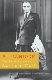 AT RANDOM by Random House founder Bennett Cerf (not a day at work goes by when I don't reference this book)