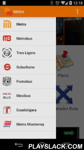 Metro Y Metrobus De Mexico  Android App - playslack.com ,  This application displays maps with zoom of the Metro, Metrobus, Mexibus, Suburban and Tren Ligero from Mexico City, Guadalajara y MonterreyI also include a list of all service stations with their respective map view both satellite and in map view.In short it is an essential application for every inhabitant of the city.