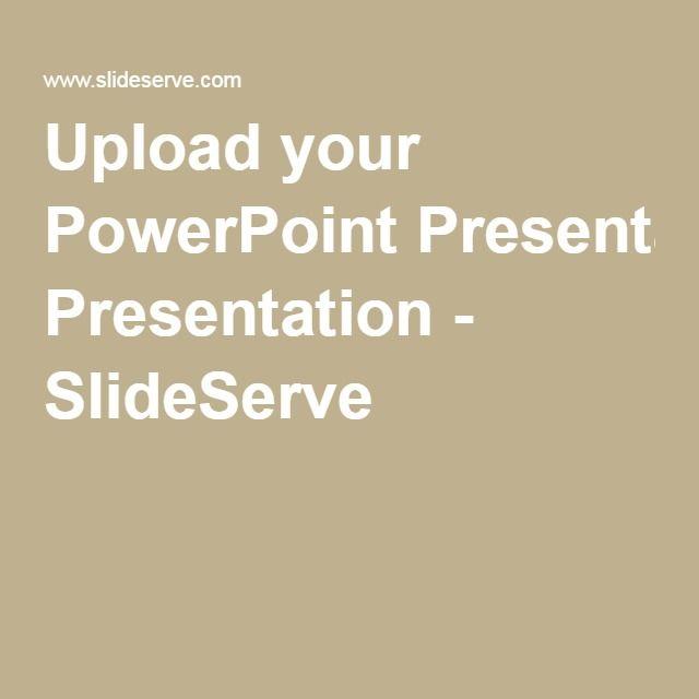 Upload your PowerPoint Presentation - SlideServe