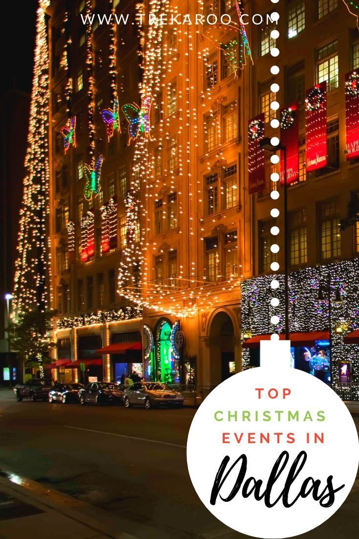Dallas Christmas Events 2020 The Best Dallas Christmas Events for Families in 2019 in 2020