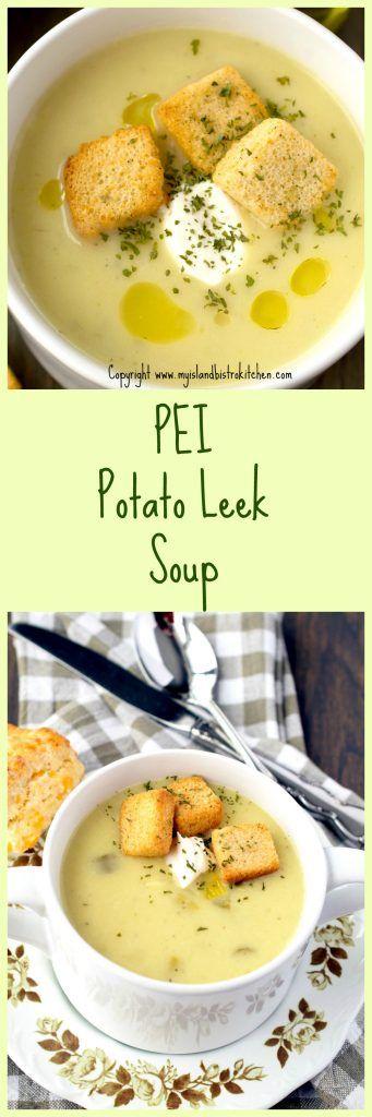 #PEI #Potato #Leek #Soup# Recipe