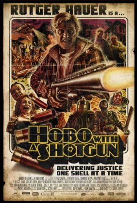 ~#NEW~ Hobo with a Shotgun (2011) Watch full movie online without membership High Quality 1080p