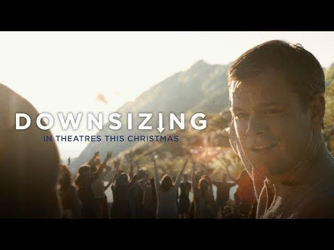 DOWNSIZING (2017) Official Trailer #2 - This Christmas, we are meant for something bigger. Watch the new trailer for DOWNSIZING, starring Matt Damon, Christoph Waltz, Hong Chau, and Kristen Wiig! - When scientists discover how to shrink humans to five inches tall as a solution to over-population, Paul and his wife Audrey decide to abandon their stressed lives in order to get small and move to a new downsized community — a choice that triggers life-changing adventures. | Paramount Pictures
