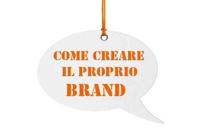 Come creare il brand  per il proprio sito