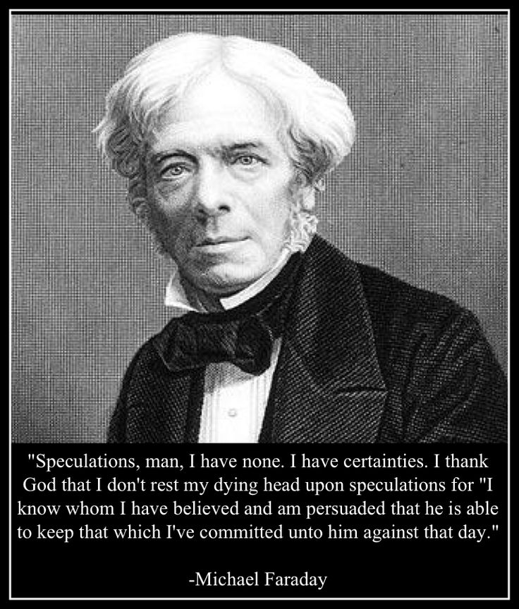 Michael Faraday; One of the greatest scientists who ever lived, he invented the transformer, one of the greatest inventions. He was a Bible believing Christian.