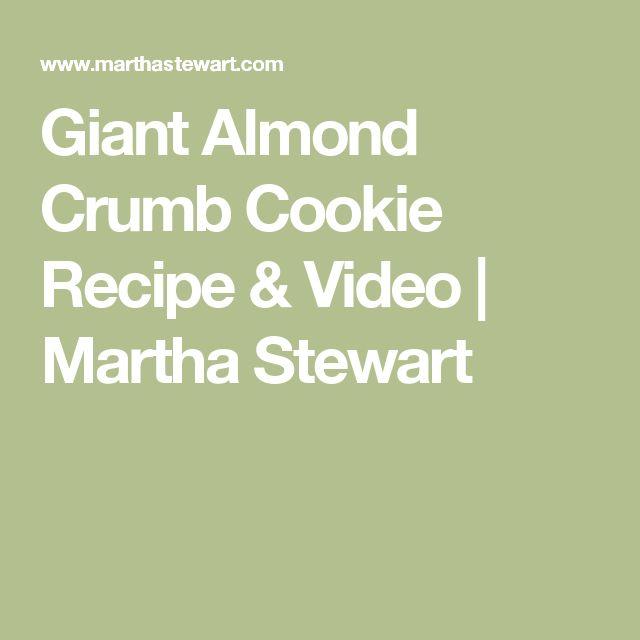 Giant Almond Crumb Cookie Recipe & Video   Martha Stewart