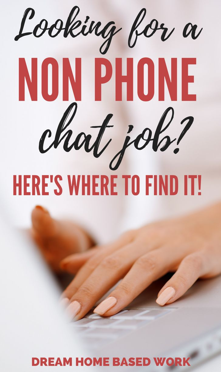 Looking for A Non Phone Chat Work from Home Job? Start Here!