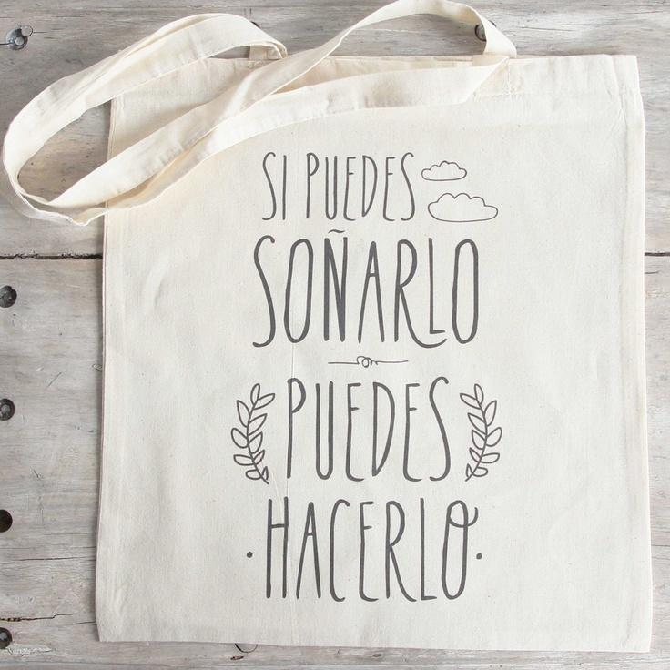 """Image of Bolsa de tela """"Si puedes soñarlo, puedes hacerlo"""" www.mrwonderfulshop.es"""