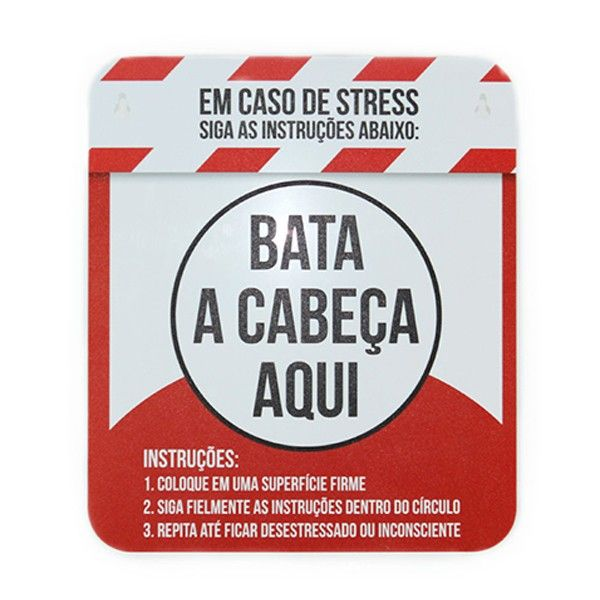 Placa Anti Stress                                                                                                                                                                                 Mais