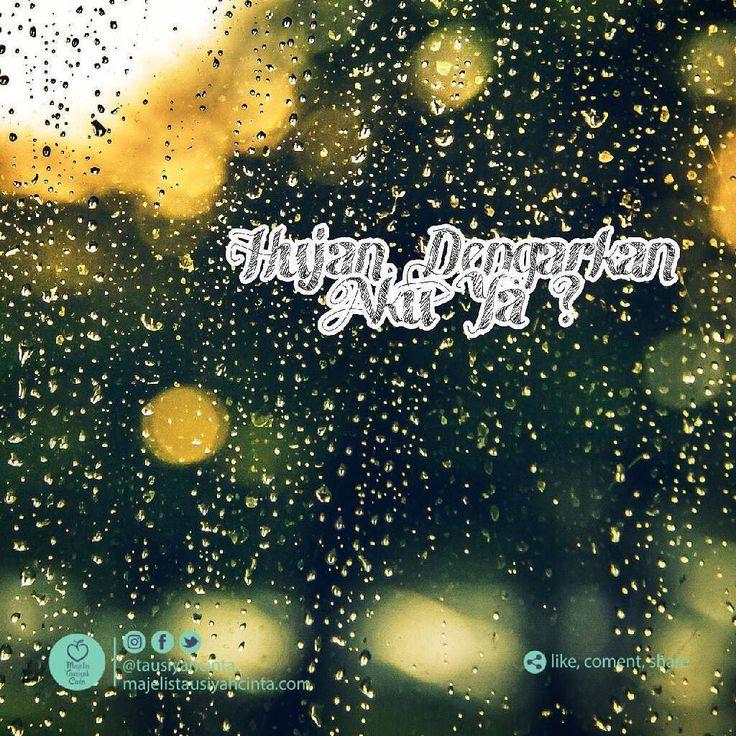 . Follow @catatancintamuslimah Follow @catatancintamuslimah . . .. . HujanDengarkan Aku Ya ?  Telingaku sempat mendengar Dan Mataku sempat membaca tentangmu  Dulu Aku tidak bersahabat dengan hujan Sebab ia selalu pandai menutupi kesedihanku Dengan begitulahtidak ada yang mengerti akan inginku dan tangisku  Iya Itu dulu Kini telinga dan mataku membenarkan adanya  Terimakasih Allahku Sebab dengan hujan Engkau memudahkan setiap doa yang aku kirimkan ketika hujan itu datang  Hari ini. Malam ini…