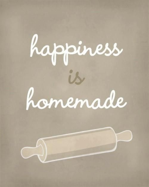 Happiness is Homemade | Inspirational quotes, funny quotes, quotes about life, motivational quotes and so much more at You're So Pretty | #youresopretty | youresopretty.com