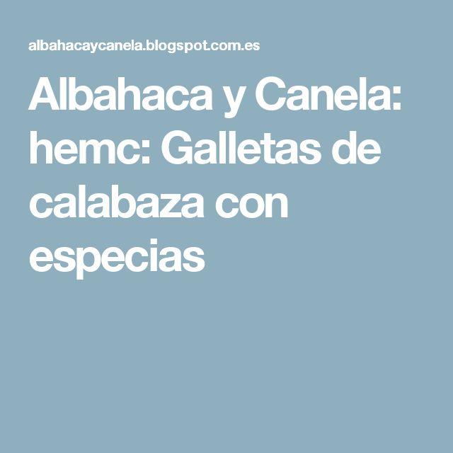 Albahaca y Canela: hemc: Galletas de calabaza con especias