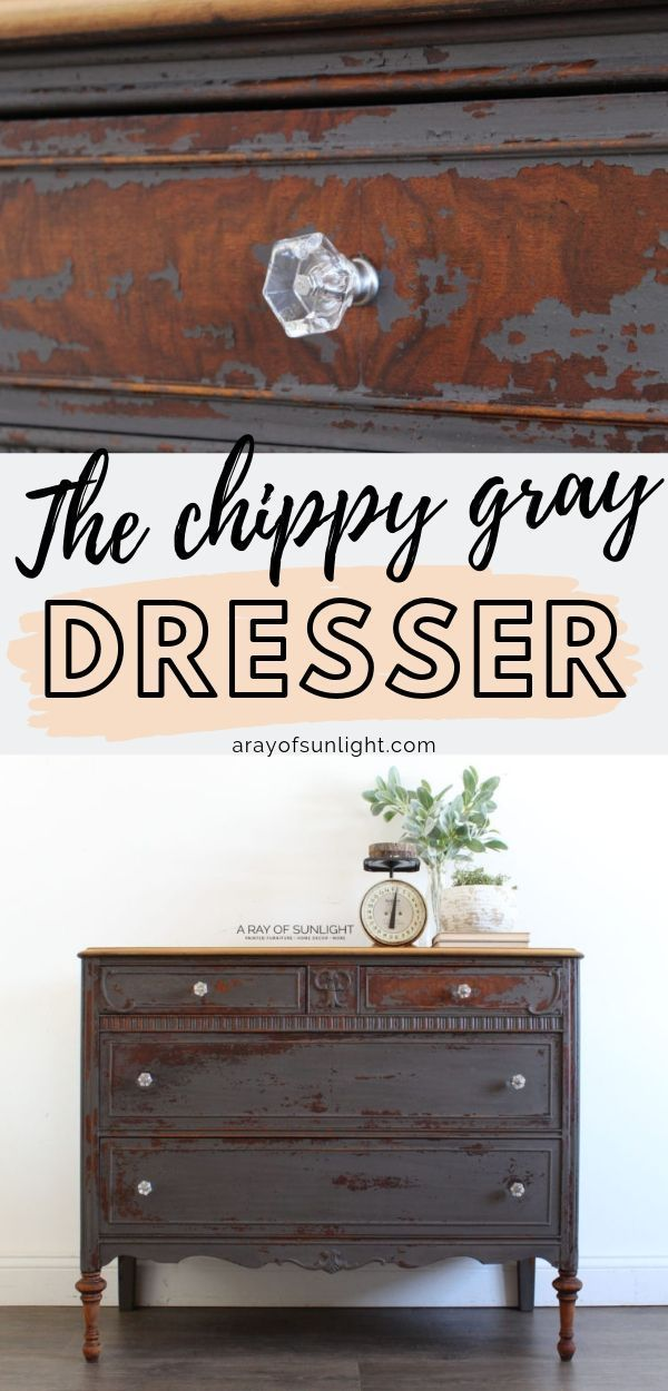 The Chippy Gray Milk Paint Dresser Painted Bedroom Furniture Diy Furniture Bedroom Milk Paint Furniture