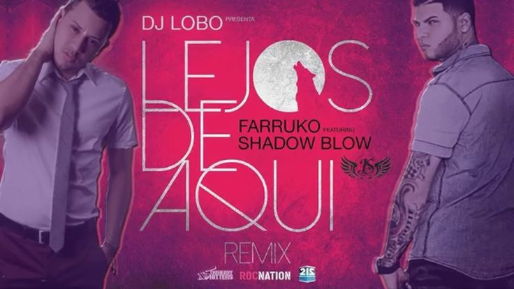 """FARRUKO FT SHADOW BLOW - LEJOS DE AQUI """"REMIX"""" [2015]"""