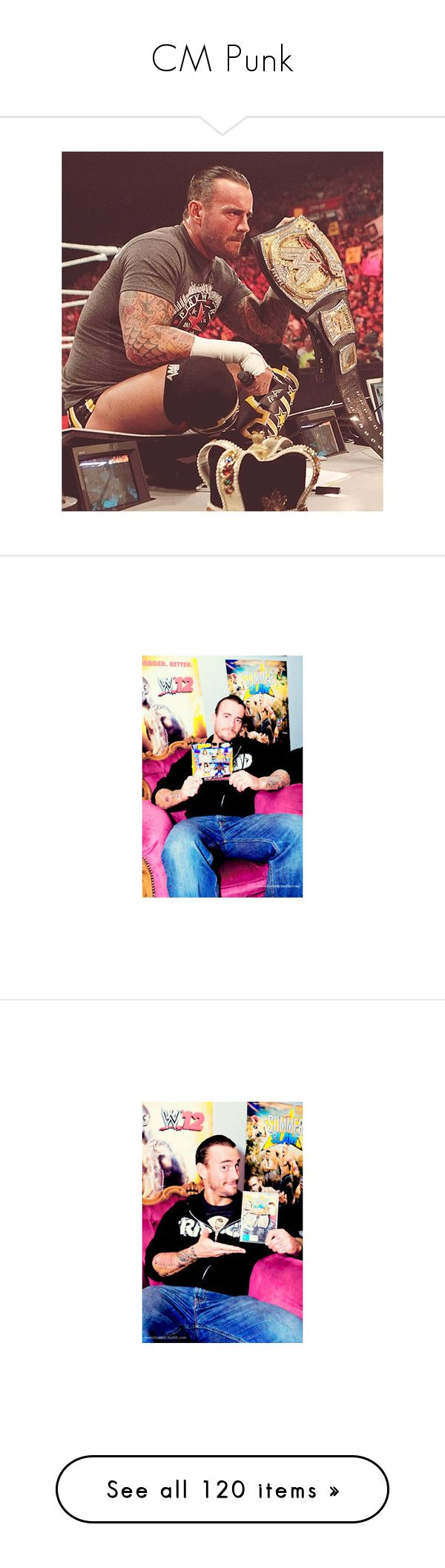 """""""CM Punk"""" by shadowstoneheart ❤ liked on Polyvore featuring cm punk, wwe, pictures, people, wwe/tna, wrestling, guys, men, phrase and quotes"""