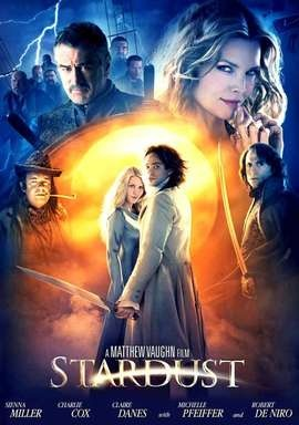 star dust I loved this movie! A bit of fantasy to escape the reality of life. Adult fairy tale! I'm weird but, I love this movie:)