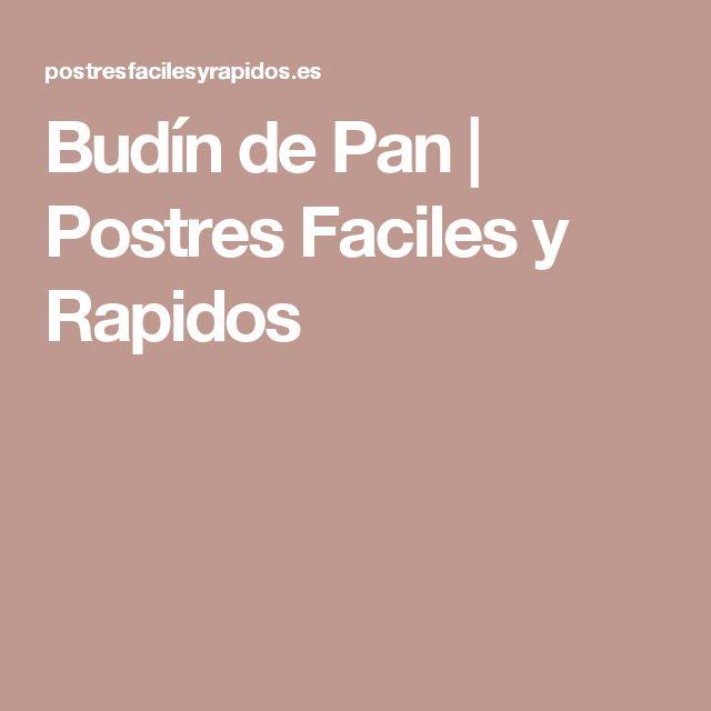 Budín de Pan | Postres Faciles y Rapidos