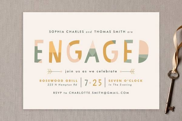 Engagement party tip: A formal, printed invite is not required. They are a lovely touch, but not necessary with social media working just fine for this casual get together.  If you need to cut your budget somewhere, this might be the place to do it, especially if your guest list is small.  Speaking of the guest list, don't invite anyone that won't be invited to the wedding. If the couple hasn't set their wedding guest list, stick to very close friends and family, just to be safe.