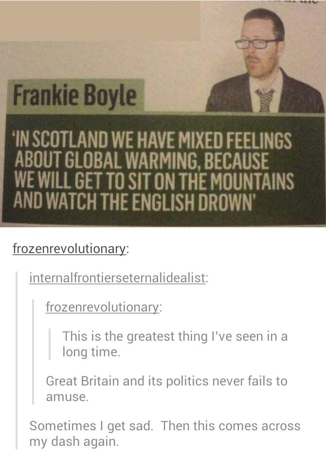 """I love this so much """"we will get to sit on the mountains and watch the English drown"""""""