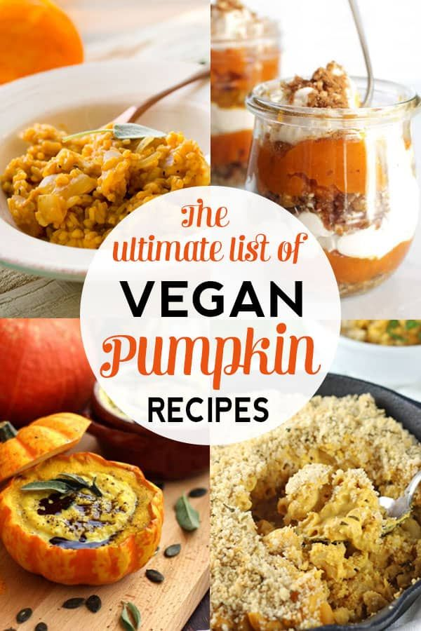 The Ultimate List Of Healthy Vegan Pumpkin Recipes Pumpkin