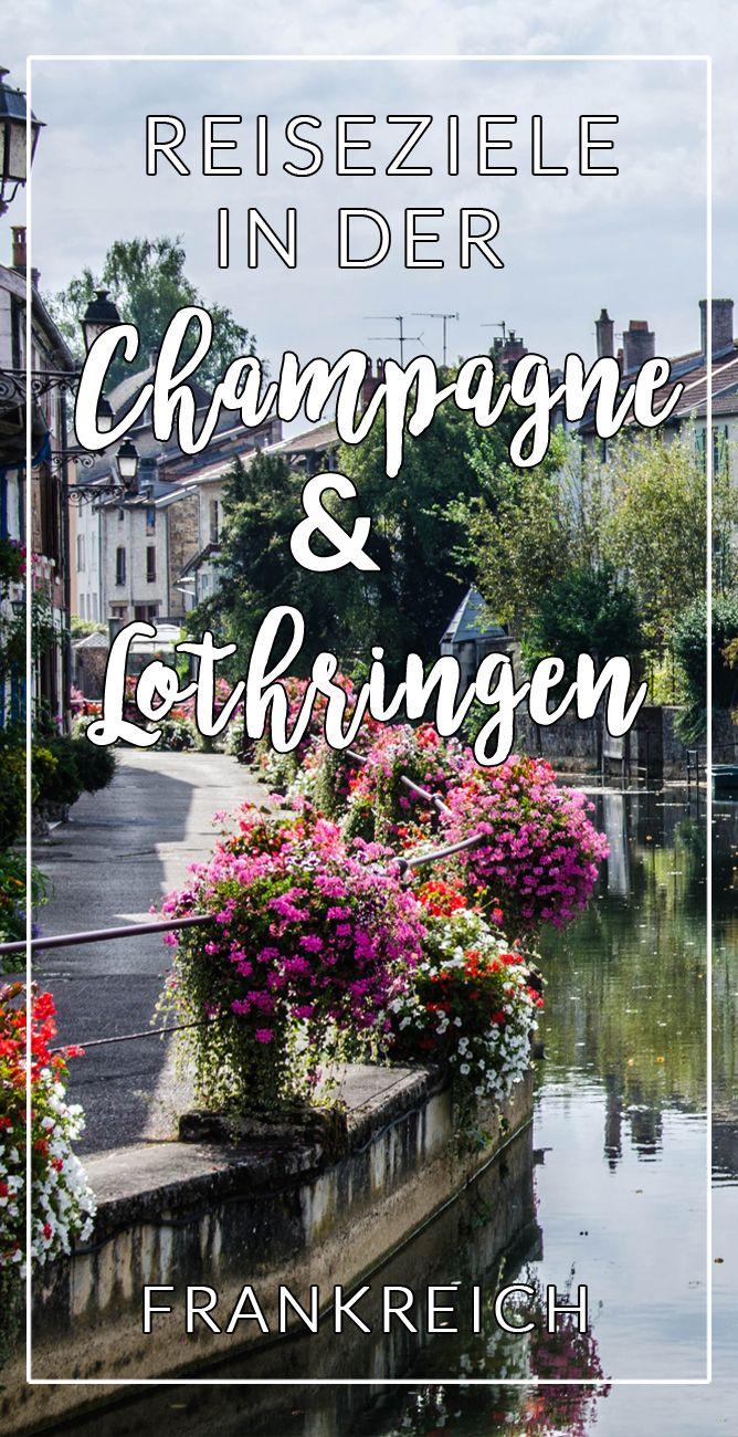 Eine Auflistung meiner Reisen in der Champagne und Lothringen in Frankreich