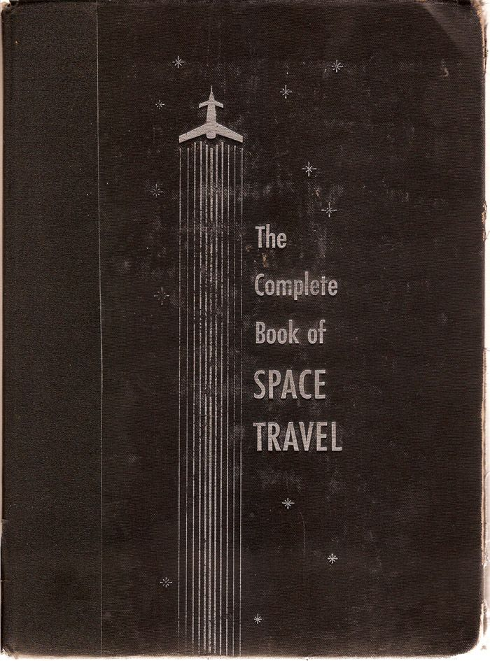 use this wisely: Spaces, Graphic, Travel 1956, Illustration, Complete Book, Book Covers, Travel Books, Space Travel