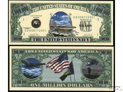 US NAVY COMMEMORATIVE MILLION DOLLAR BILL (5 bills) by AAC. $2.50. US NAVY COMMEMORATIVE MILLION DOLLAR BILL