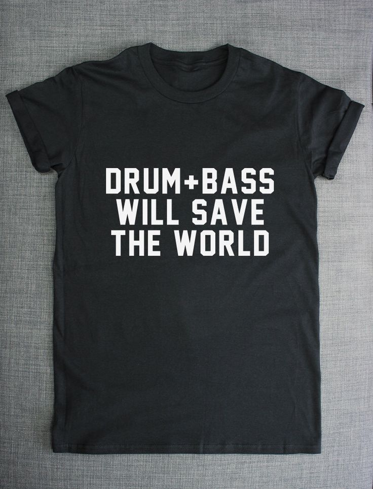 Drum And Bass Will Save The World Jungle Music Streetwear T-Shirt by ResilienceStreetwear on Etsy https://www.etsy.com/listing/200463564/drum-and-bass-will-save-the-world-jungle